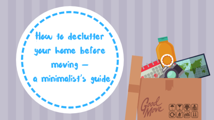 How To Declutter Before Moving House — A Minimalist's Guide