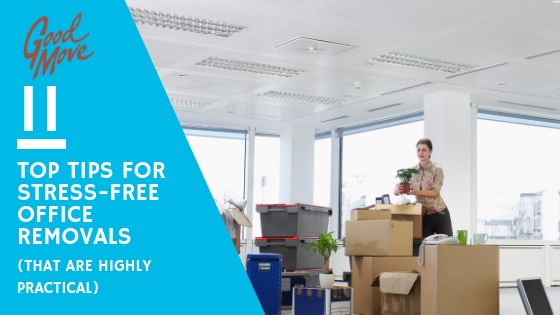 11 Top Tips For Stress-free Office Removals (That Are Highly Practical)