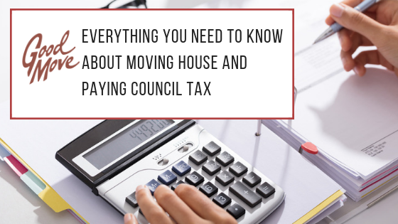 Everything You Need To Know About Moving House And Paying Council Tax