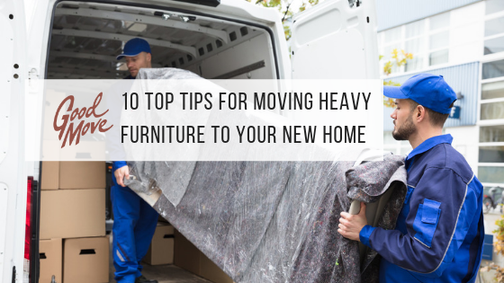 10 Top Tips For Moving Heavy Furniture To Your New Home (And When To Call In The Experts)