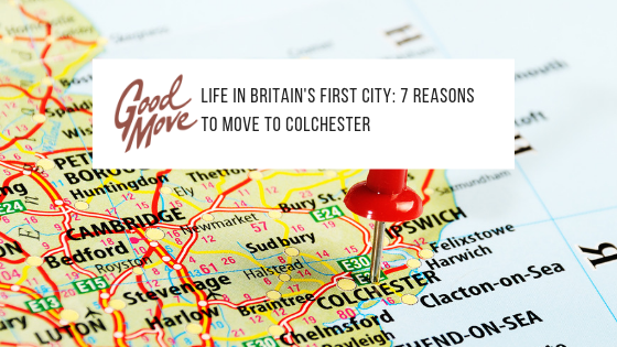 Life In Britain's First City: 7 Reasons To Move To Colchester