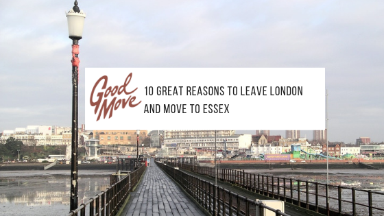 10 Great Reasons To Leave London And Move To Essex