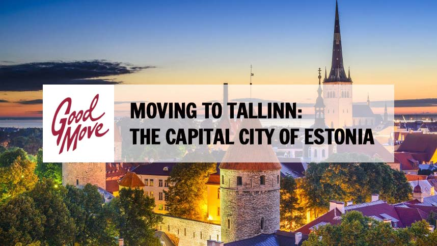 Moving to Tallinn: The Capital City of Estonia