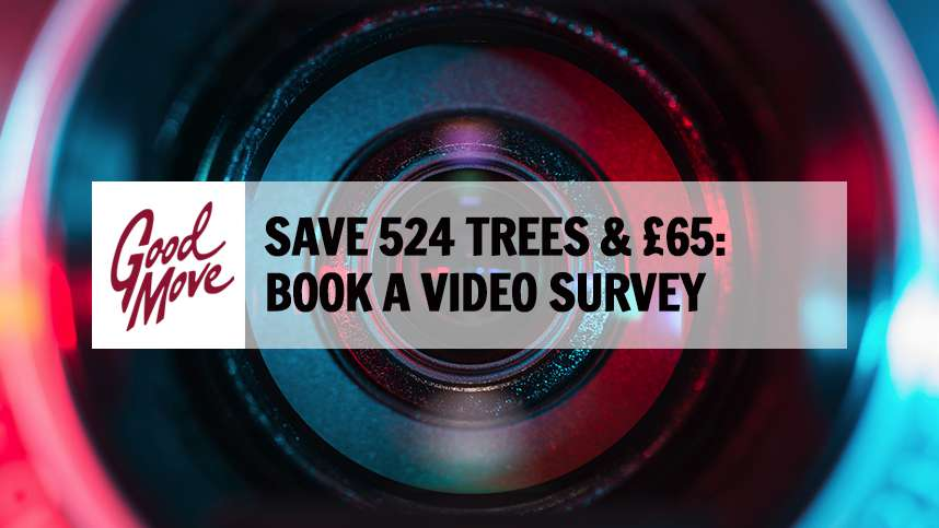 Save 524 Trees & £65: Book a Video Survey