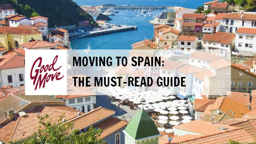 Moving to Spain – The Must-Read Guide