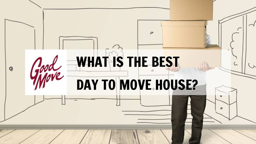 What is The Best Day to Move House?
