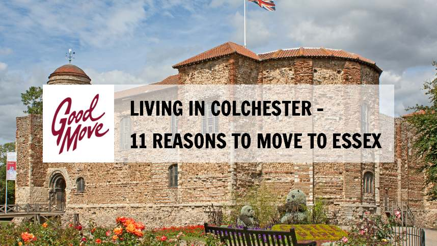 Living in Colchester – 11 Reasons to Move to Essex