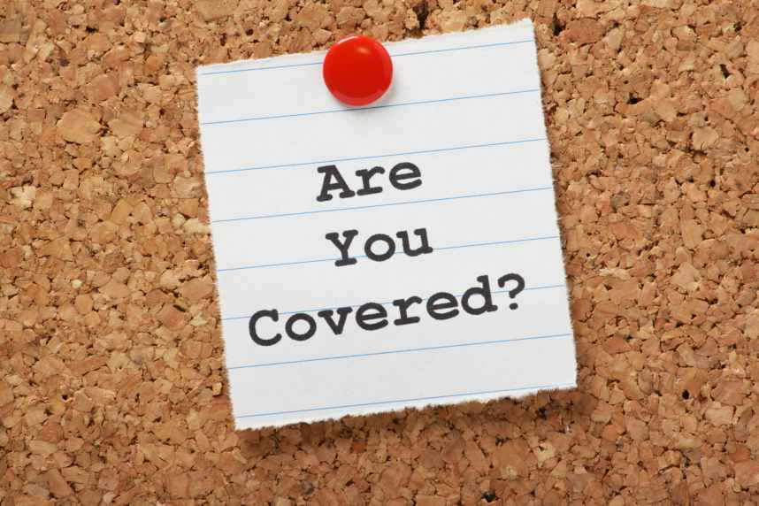 Insurance are you covered