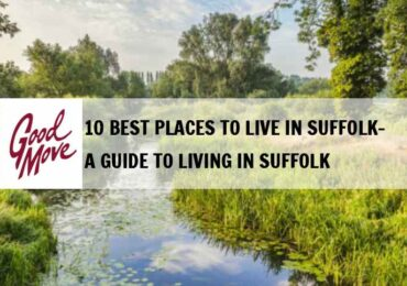 10 Best Places to Live in Suffolk – A Guide to Living in Suffolk