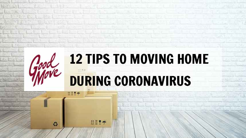 12 Tips to Moving Home During Coronavirus