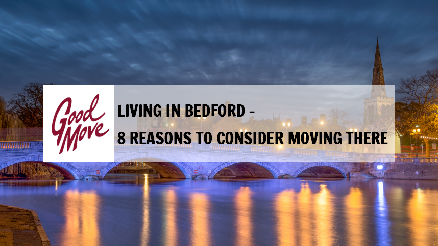 Living in Bedford – 8 Reasons to Consider Moving There