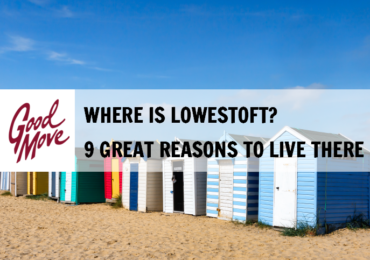 Where is Lowestoft? 9 Great Reasons to Live There