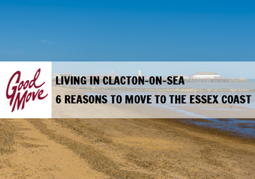 Living in Clacton-on-Sea – 6 Reasons to Move to the Essex Coast