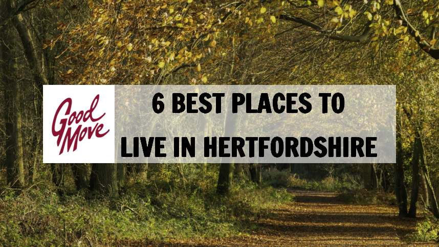 6 Best Places to Live in Hertfordshire