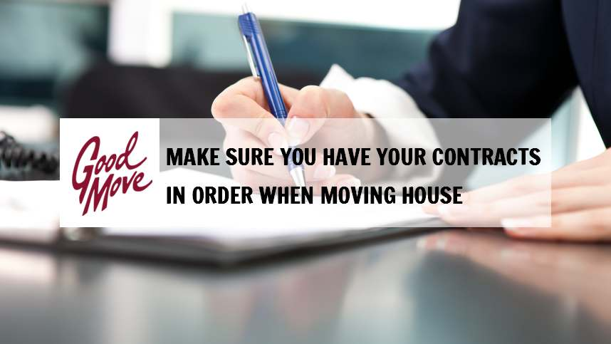 Make Sure You Have Your Contracts in Order When Moving House