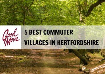 5 Best Commuter Villages to Live in Hertfordshire