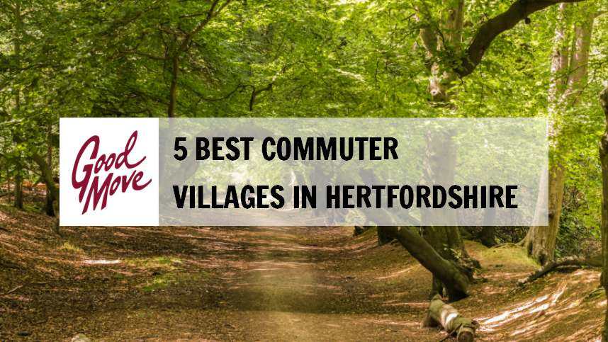 5 Best Commuter Villages to Live in Hertfordshire