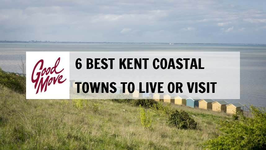 6 Best Kent Coastal Towns to Live or Visit