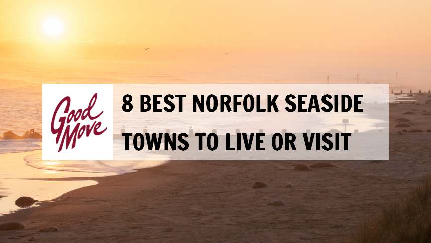 8 Best Norfolk Seaside Towns to Live or Visit