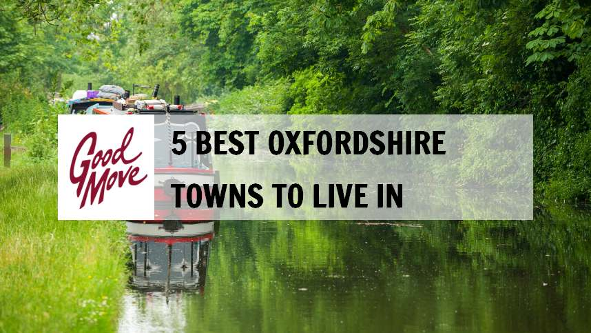 5 Best Oxfordshire Towns to Live