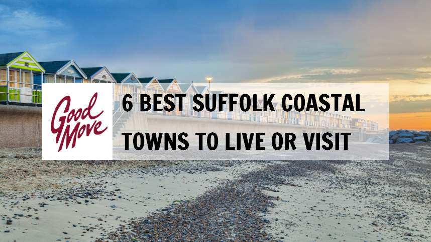 6 Best Suffolk Coastal Towns to Live or Visit