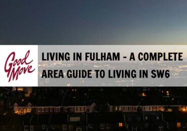 Living in Fulham – A Complete Area Guide to SW6