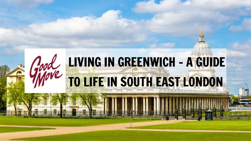 Living in Greenwich – A Guide to Life in South East London